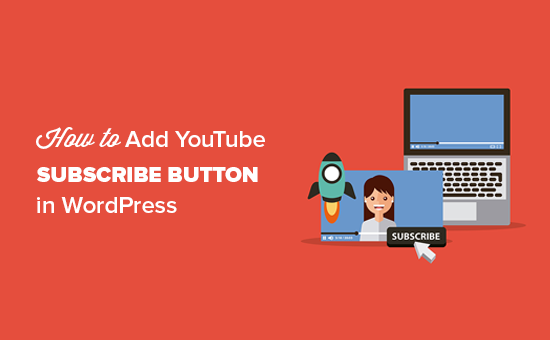 how-to-add-youtube-subscribe-button-wordpress
