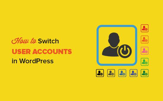 switch-user-accounts-wordpress