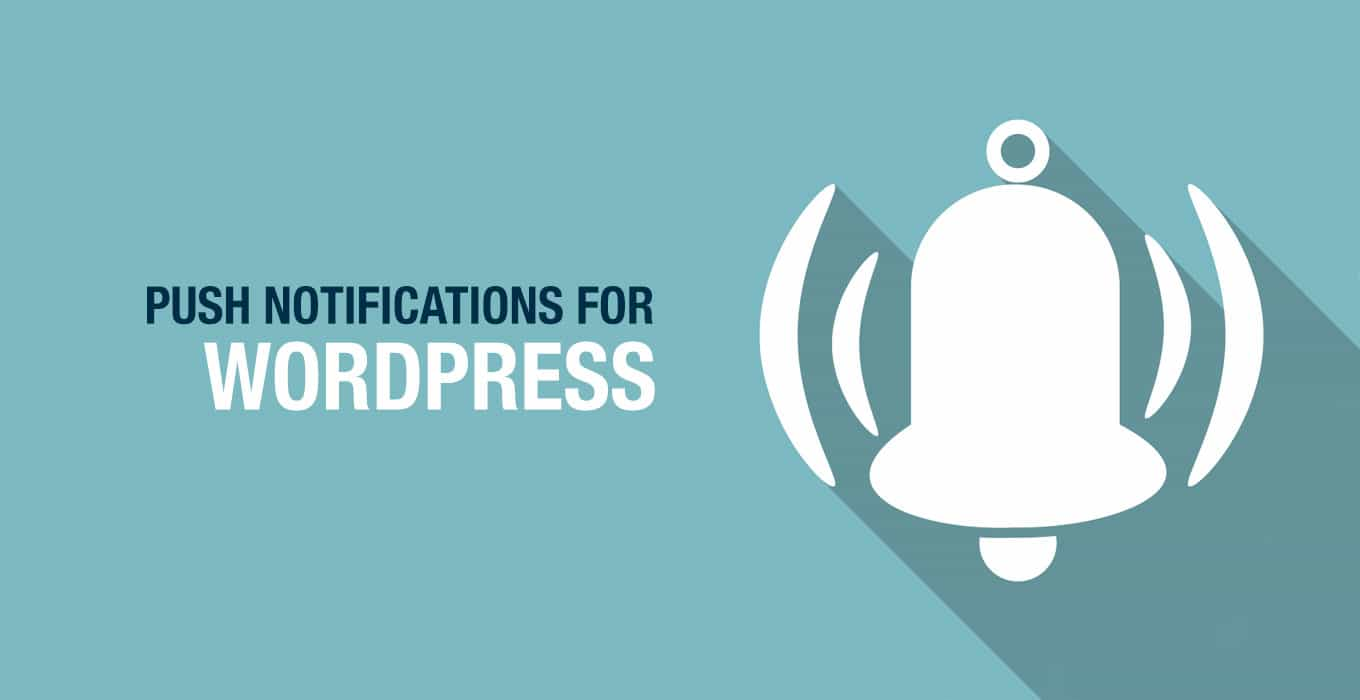 Push-Notifications-For-WordPress