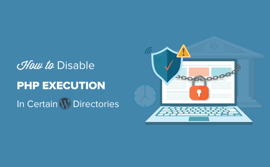 disablephpexecutionincertainwpdirectories