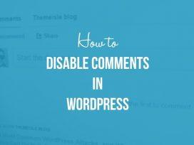 Làm cách nào để bật, tắt các nhận xét trong wordpress?